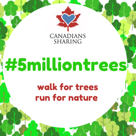 #5milliontrees - Canadians Sharing