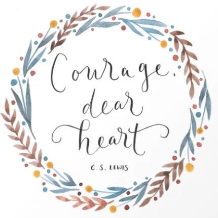 Courage, Dear Heart!