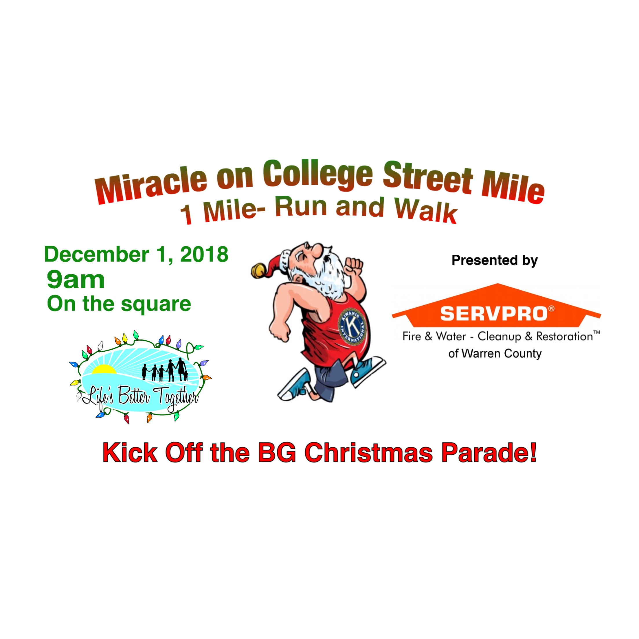 "Miracle on College Street Mile"" Run and Walk presented by Servpro of ..."
