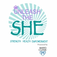 2016 — Unleash the S H E  - Rochester: Presented by Mayo