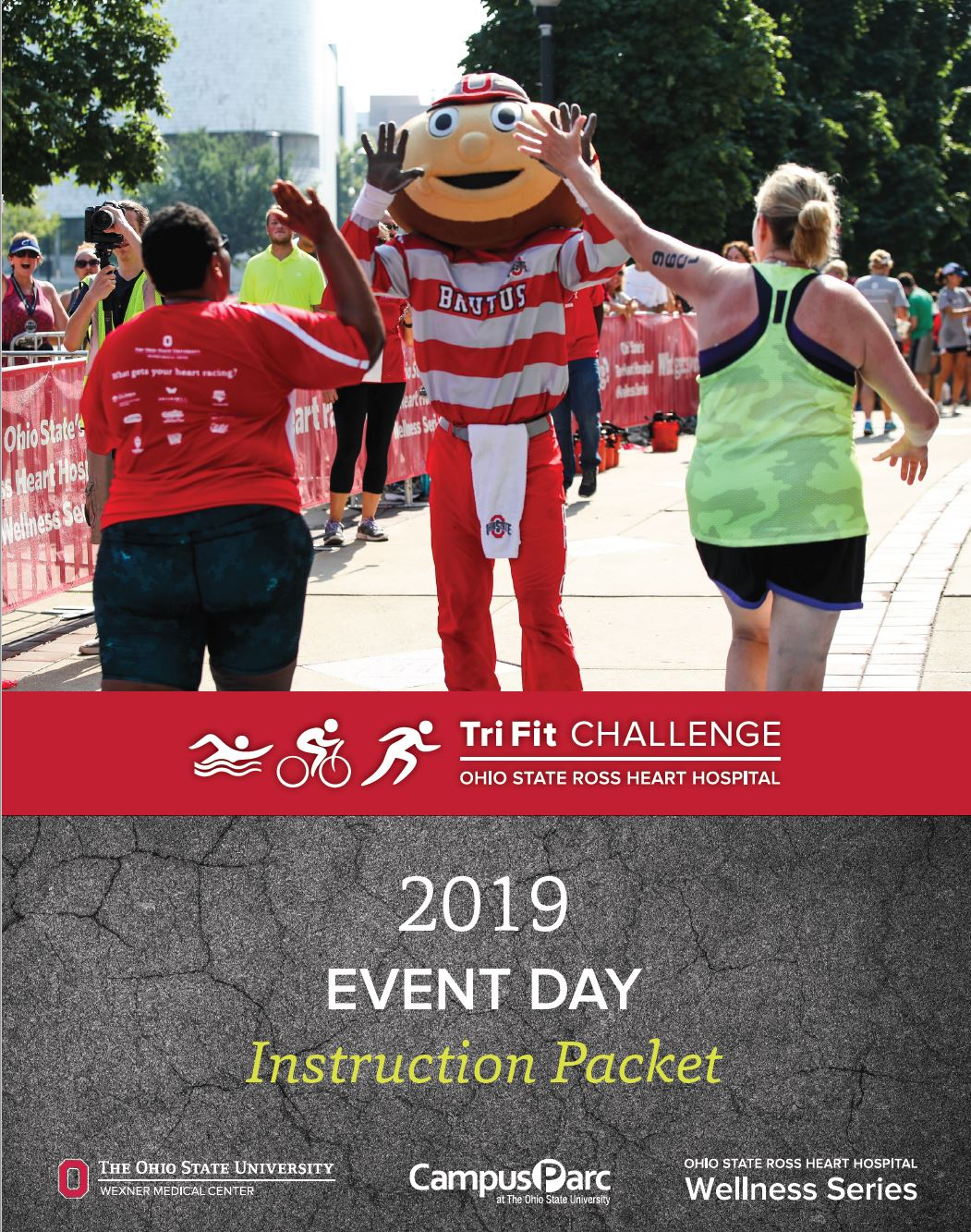 2019 — Ohio State Ross Heart Hospital TriFit Challenge Triathlon