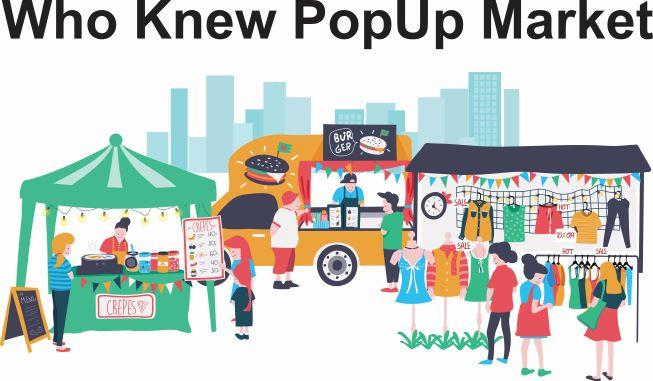 Who Knew Pop Up Market