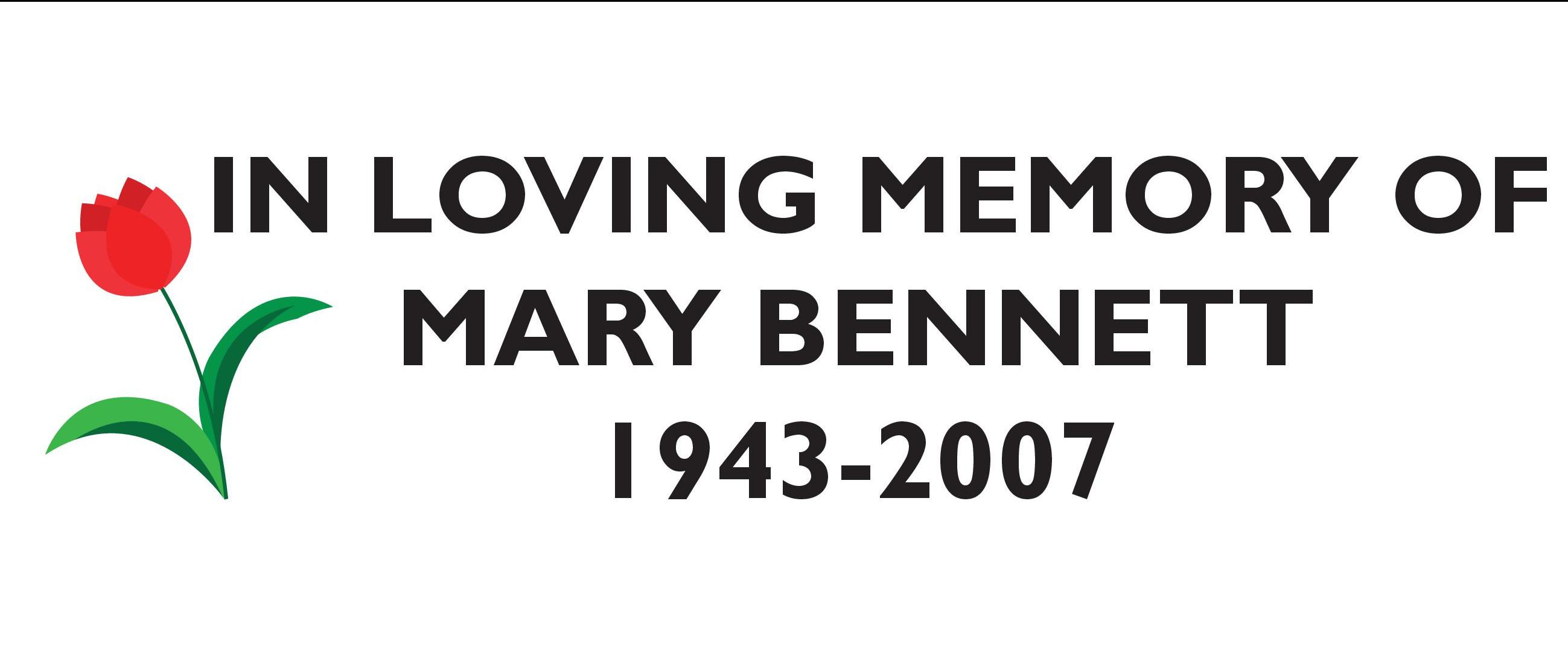 In Memory of Mary Bennett
