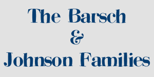 The Barsch & Johnson Families