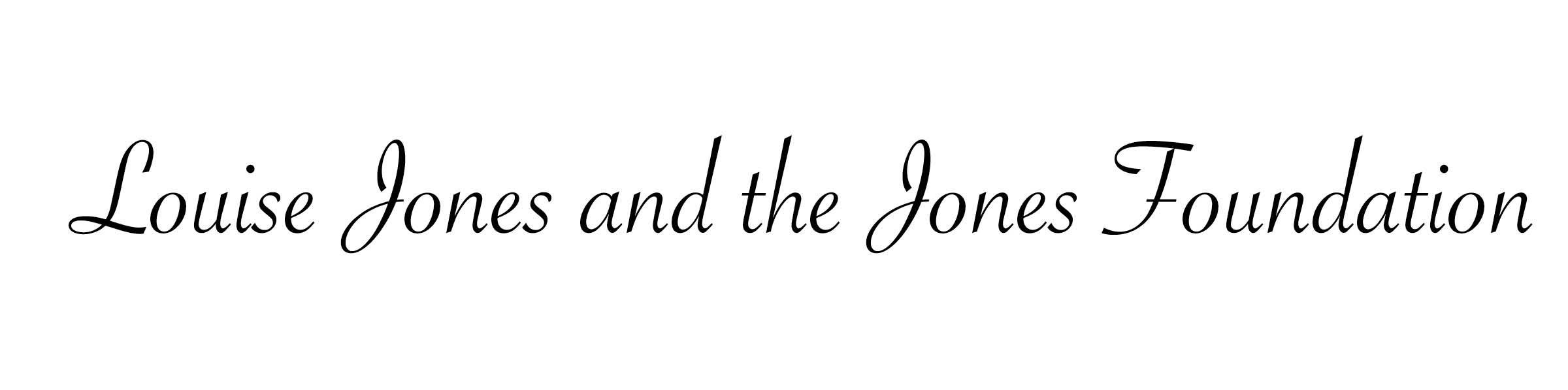 Louise Jones and the Jones Foundation
