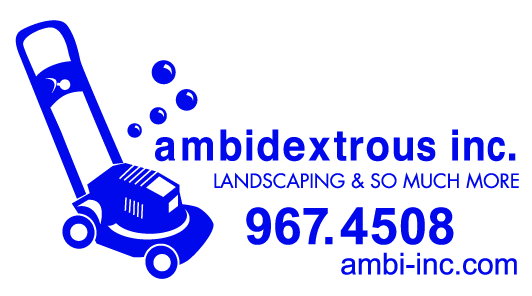Ambidextrous Inc. Landscaping