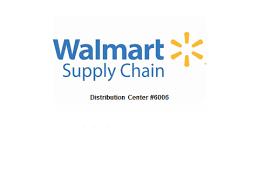 Walmart Supply Chain Distribution Center #6006