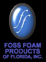 Foss Foam Products of Florida, Inc