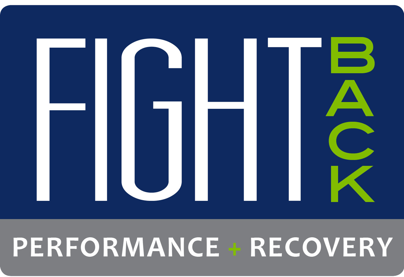 Fight Back Performance and Recovery