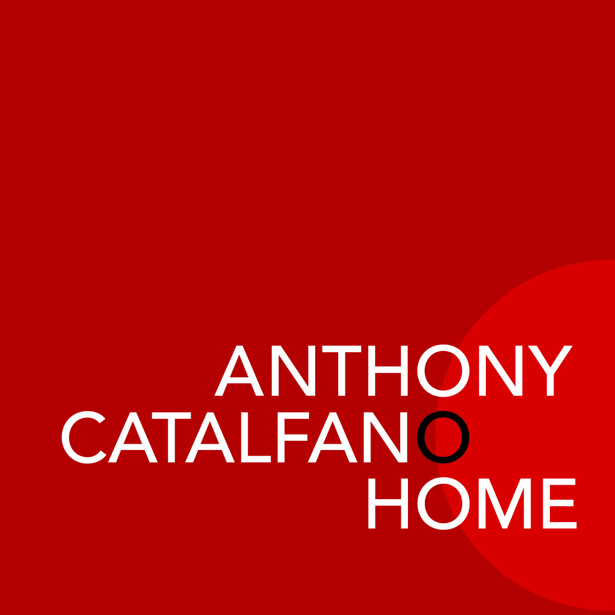 Anthony Catalfano Home