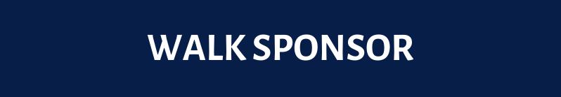 | WALK SPONSOR |